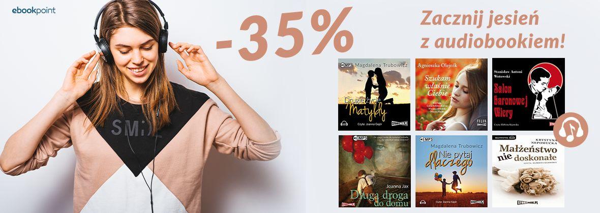 Promocja na ebooki Zacznij jesień z audiobookiem / -35%
